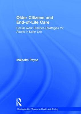 Older Citizens and End-of-Life Care book