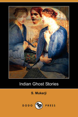 Indian Ghost Stories (Dodo Press) book