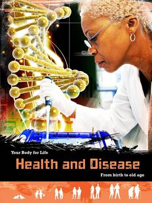 Health and Disease by Louise A Spilsbury