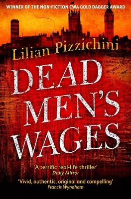 Dead Men's Wages by Lilian Pizzichini