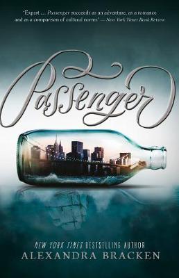 Passenger (Passenger, Book 1) by Alexandra Bracken