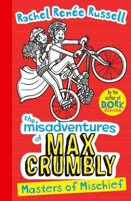 Misadventures of Max Crumbly 3: Masters of Mischief book