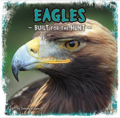 Eagles by Tammy Gagne