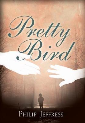 Pretty Bird by Philip Jeffress