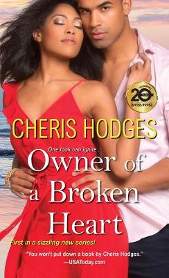 Owner Of A Broken Heart by Cheris Hodges