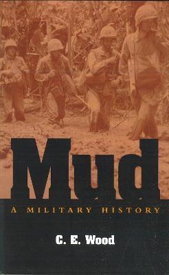 Mud by C. E. Wood