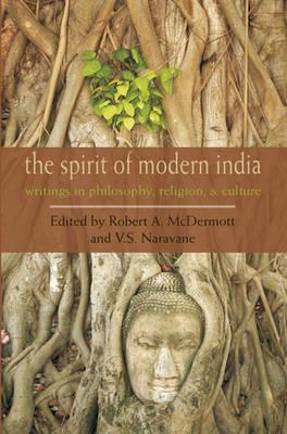 Spirit of Modern India by Robert McDermott