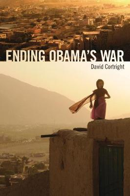 Ending Obama's War by David Cortright