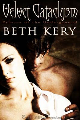 Velvet Cataclysm by Beth Kery