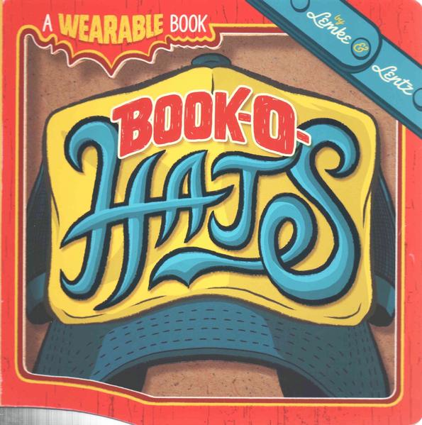 Book-O-Hats: A Wearable Book by ,Donald Lemke