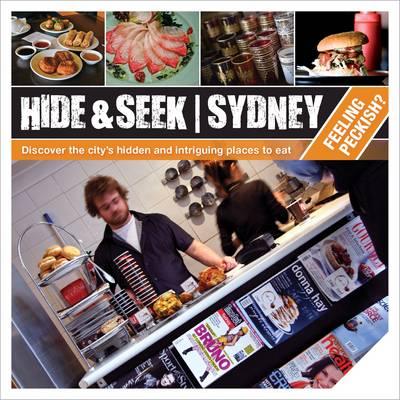 Hide & Seek Sydney: Feeling Peckish? by Explore Australia