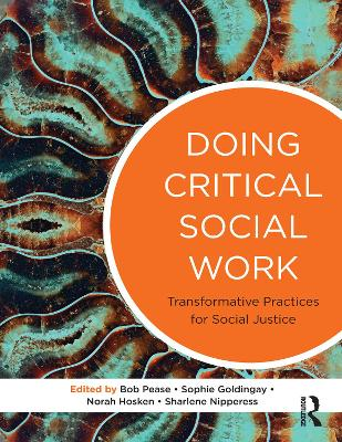 Doing Critical Social Work by Bob Pease