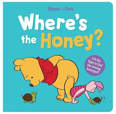 Where's the Honey? by Winnie-the-Pooh