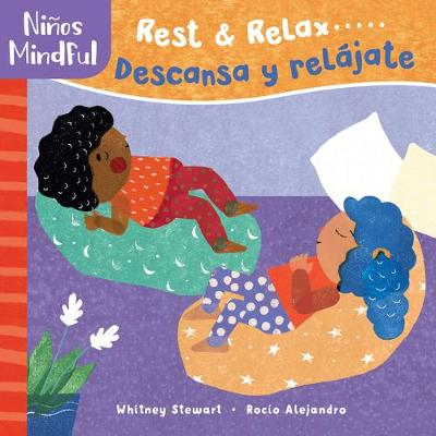 Ninos Mindful: Rest and Relax / Descansa y relajate by ,Whitney Stewart