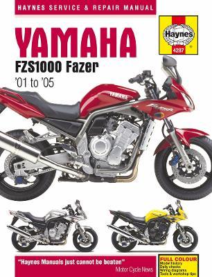 Yamaha FZS1000 Fazer Motorcycle Repair Manual by Haynes Publishing