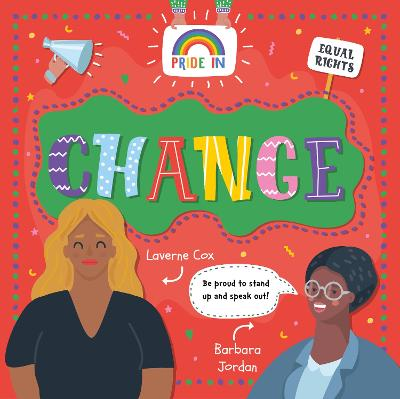 Pride In: Change by Emilie Dufresne