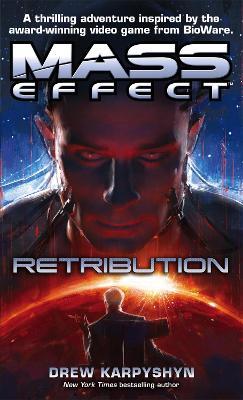 Mass Effect: Retribution by Drew Karpyshyn