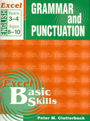 English Support Books: Grammar & Punctuation: Years 3 & 4: Years 3-4 by Peter Clutterbuck