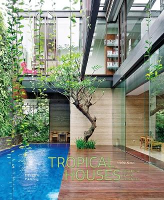 Tropical Houses by Imelda Akmal