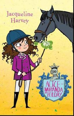 Alice-Miranda On Holiday 2 by Jacqueline Harvey