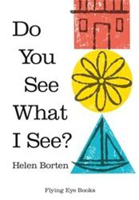 Do you See What I See by Borten Helen