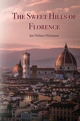 Sweet Hills of Florence book
