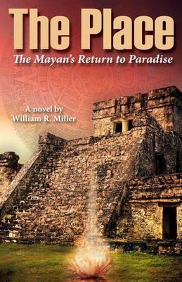 The Place by Professor Emeritus William R Miller