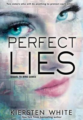 Perfect Lies by Kiersten White