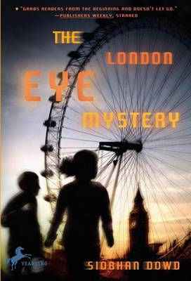 London Eye Mystery by Siobhan Dowd