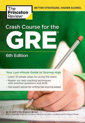 Crash Course for the GRE by Princeton Review