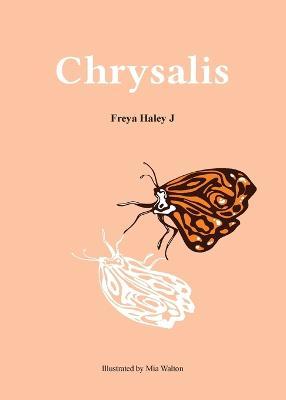Chrysalis by Haley Johnson