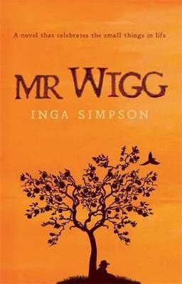 Mr Wigg by Inga Simpson