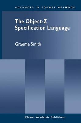 Object-Z Specification Language by Graeme Smith