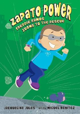 Freddie Ramos Zooms to the Rescue by Jaqueline Jules