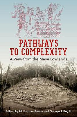 Pathways to Complexity by M. Kathryn Brown