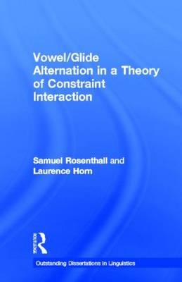 Vowel/Glide Alternation in a Theory of Constraint Interaction book