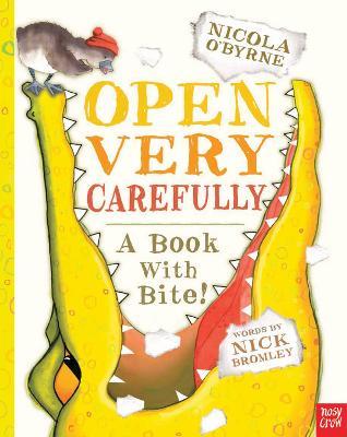 Open Very Carefully by Nicola O'Byrne