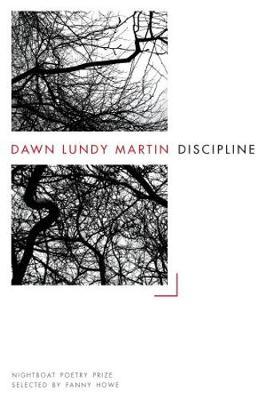 Discipline by Dawn Lundy Martin