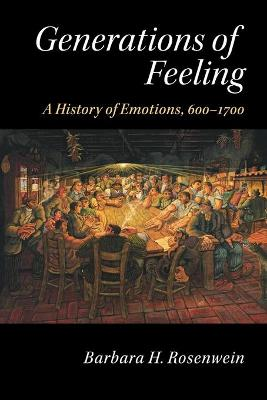 Generations of Feeling by Barbara H. Rosenwein