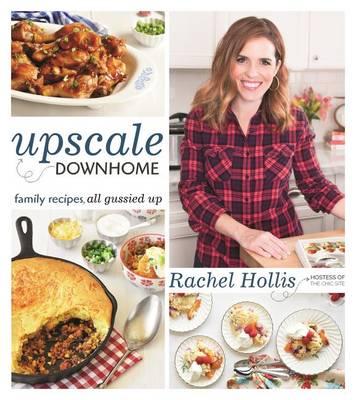 Upscale Downhome by Rachel Hollis