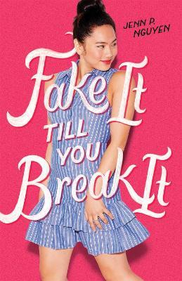 Fake It Till You Break It book