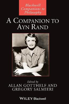 A Companion to Ayn Rand by Allan Gotthelf