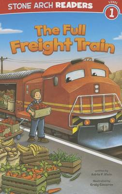 The Full Freight Train by Adria F Klein