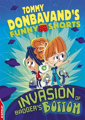 EDGE: Tommy Donbavand's Funny Shorts: Invasion of Badger's Bottom book