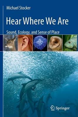 Hear Where We Are book