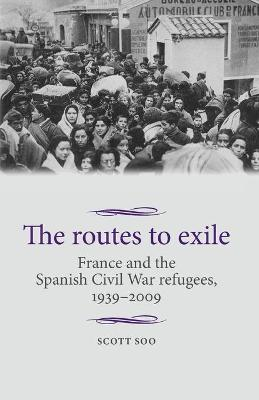 The Routes to Exile by Scott Soo
