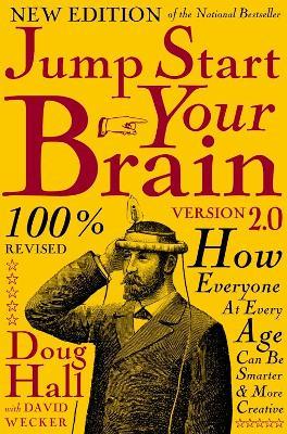 Jump Start Your Brain by Doug Hall