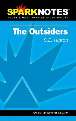 Spark Notes the Outsiders by S. E. Hinton