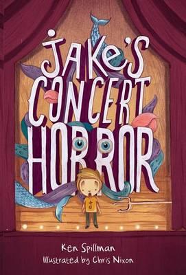 Jake's Concert Horror by Ken Spillman
