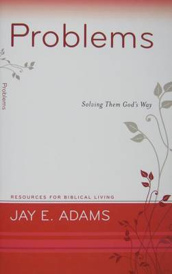 Problems by Jay E. Adams